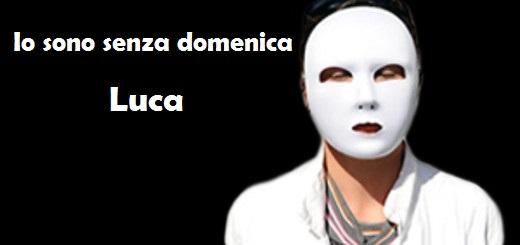 storia Luca #senzapiùdomeniche